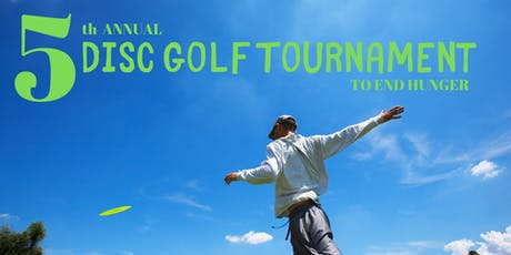 5th Annual Disc Golf Tournament to End Hunger tickets