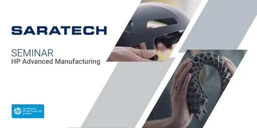 HP Advanced Manufacturing Seminar on August 8- Houston, TX