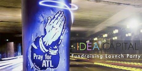 IDEA CAPITAL 2019 Fundraising Launch Party tickets