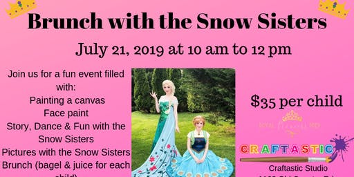 Craftastic & Royal Princess Prep's Paint & Brunch with the Snow Sisters!