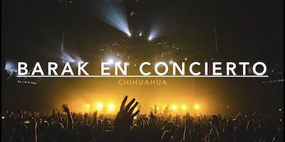 BARAK En Concierto Chihuahua