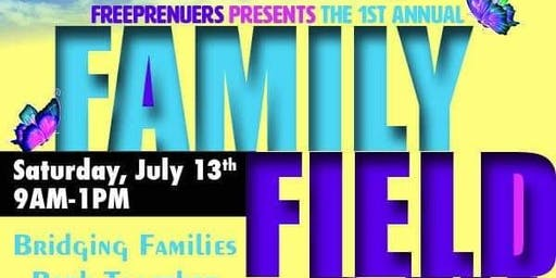 Family Field Day Presented by Freeprenuers