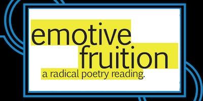 Emotive Fruition Presents