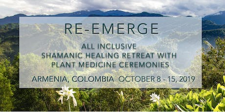PLANT MEDICINE RETREAT IN ARMENIA, COLOMBIA (APPLICATION ONLY) tickets