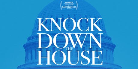 Screening + Panel Discussion: Knock Down The House tickets