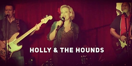 Live music | Holly and the Hounds tickets