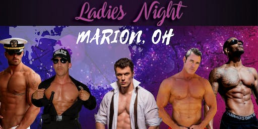 Marion, OH. Magic Mike Show Live. American Legion Post 162