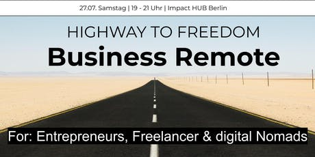 Business Remote - Highway to Freedom: Berlin Tickets