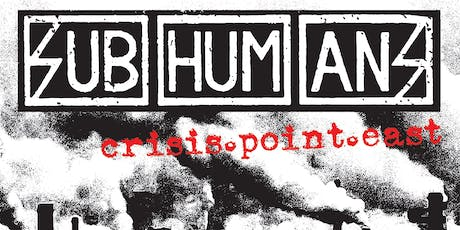 Subhumans, FEA, Soul Glo, Material Support at The Kingsland tickets