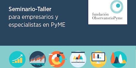 """Seminario-Taller """"Coyuntura PyME, desafíos para el 2° semestre del año y perspectivas para 2020""""  entradas"""