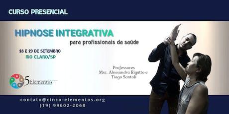 Curso presencial de HIPNOSE INTEGRATIVA para profissionais da Saúde ingressos