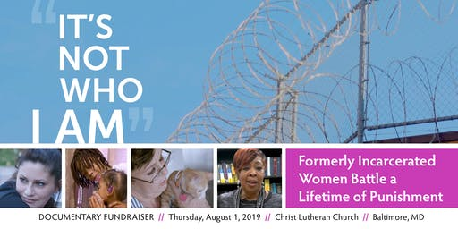 Fundraiser for a DOCUMENTARY—About Formerly Incarcerated Women who face a Lifetime of Punishment