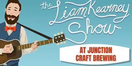 The Liam Kearney Show at Junction Craft Brewing tickets