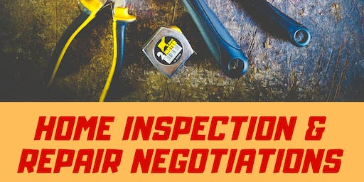 Home Inspections & Repair Negotiations