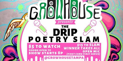 Grow House poetry Slam