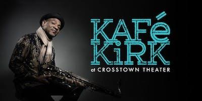 Kafé Kirk with special guest Michael Lington