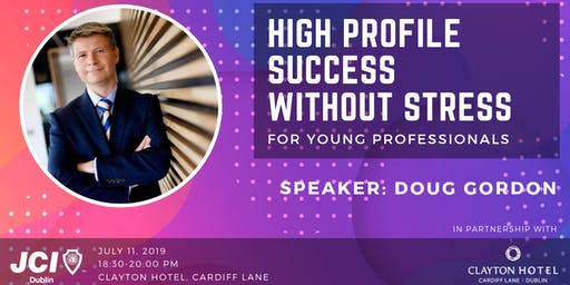 High Profile Success Without Stress for Young Professionals