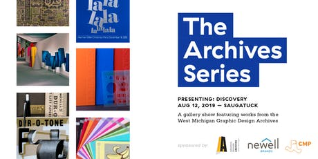 The Archives Series - Presenting: Discovery tickets