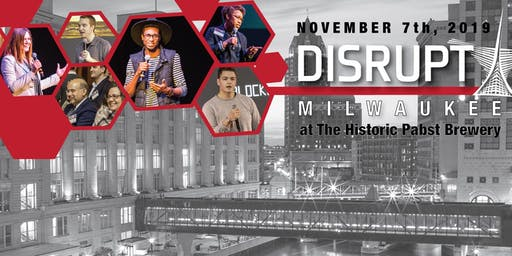 Disrupt Milwaukee