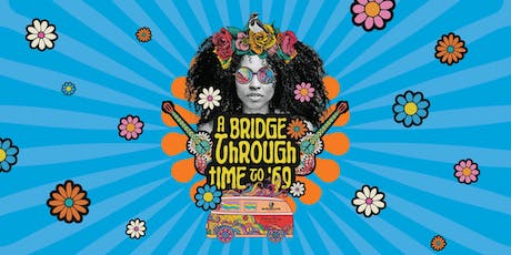 A Bridge Through Time - Outdoor Festival celebrating Woodstock 1969 tickets