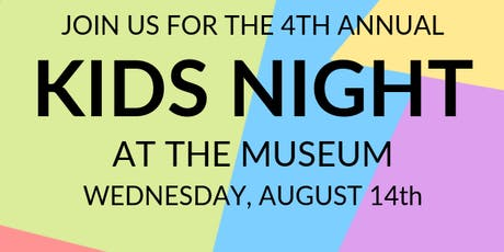 Kids Night at the Museum tickets