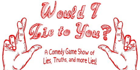 Would I Lie to You? tickets