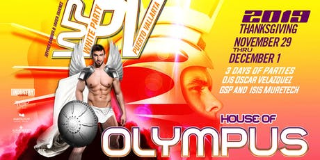 White Party Puerto Vallarta Thanksgiving Weekend 2019- HOUSE OF OLYMPUS tickets