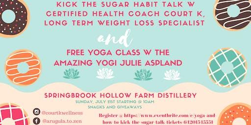 Yoga and How to Kick the Sugar Talk