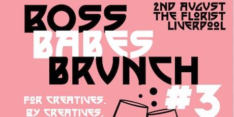 Boss Babes Brunch #3 tickets