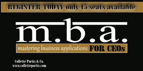 M.B.A. for CEOs 8-Week Business Mastermind tickets