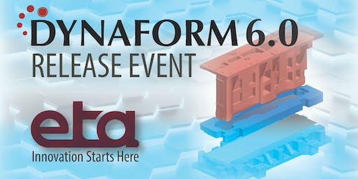 DYNAFORM 6.0 Release Event
