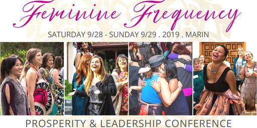 FEMININE FREQUENCY - Prosperity & Leadership Women's Conference