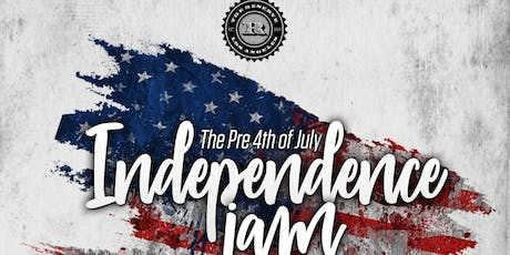 INDEPENDENCE JAM /Pre 4th of July Bash @ THE RESERVE DTLA / FREE until 11pm tickets