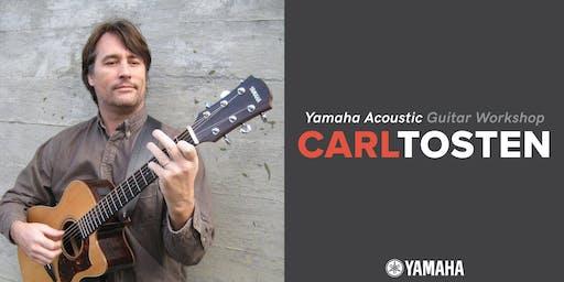 Yamaha Acoustic Guitar Workshop w/ Carl Tosten