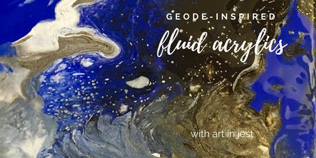 Level Two: Fluid Acrylic Pouring - Geode Inspired tickets