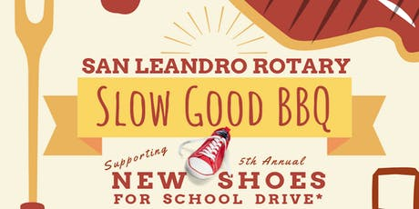 Rotary San Leandro New Shoes for School BBQ tickets