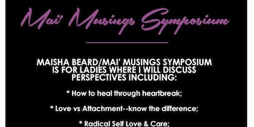 Mai' Musings Symposium