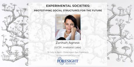 Experimental Societies: Prototyping Social Structures for the Future tickets