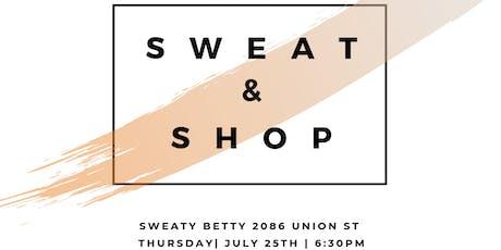 Sweat & Shop at Sweaty Betty SF tickets