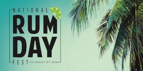 National Rum Day Fest 2019  tickets