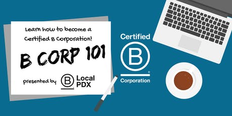 B Corp 101 For Prospective B'S tickets
