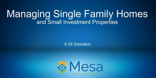 IREM: Managing Single Family Homes and Small Investment Properties