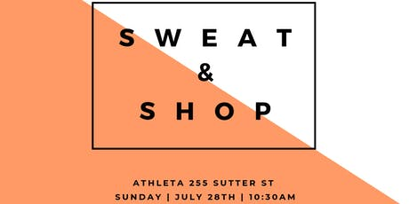 Sweat & Shop at Athleta SF tickets