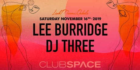 Lee Burridge & DJ Three tickets