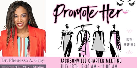 Promote-Her Jacksonville Chapter July Meeting  tickets