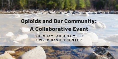 Opioids and Our Communty: A Collaborative Event tickets