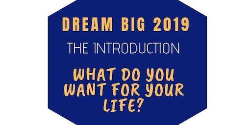 Dream Big 2019