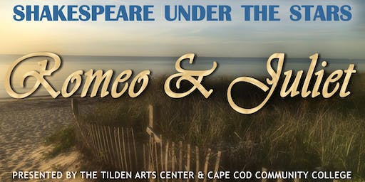 Shakespeare Under the Stars: Romeo & Juliet at the Salt Pond Visitor Center