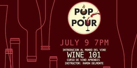 Pop & Pour Wine 101 tickets