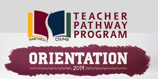 Hartnell College Teacher Pathway Program Orientation